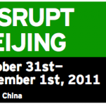 #disruptbj TechCrunch DISRUPT Goes to China &#8211; Live Oct 31 &#8211; Nov 1