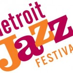 Detroit International Jazz Festival Celebrates 33 Years of Music History